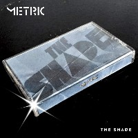 Metric - The Shade EP