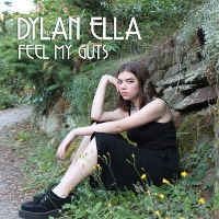 Dylan Ella - Feel My Guts