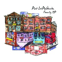 Pat LePoidevin - Family EP