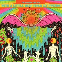 The Flaming Lips - With A Little Help From My Fwends