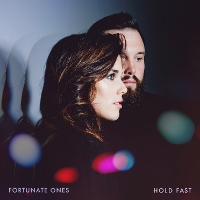Fortunate Ones - Hold Fast