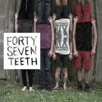 Forty Seven Teeth - Forty Seven Teeth EP