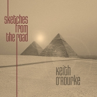 Keith O'Rourke - Sketches From The Road