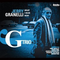 Jerry Granelli Trio - What I Hear Now