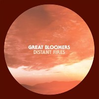 Great Bloomers - Distant Fires