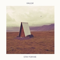 Haulm - Stay For Me
