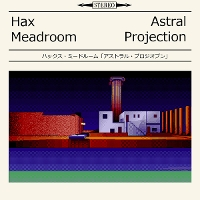 Hax Meadroom - Astral Projection