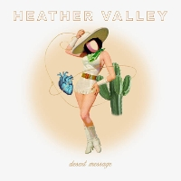 Heather Valley - Desert Message