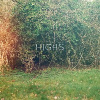 Highs - Highs EP (reissue)