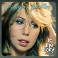 Jaclyn Guillou - To The City