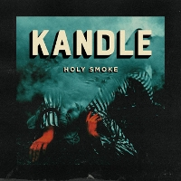 Kandle - Holy Smoke