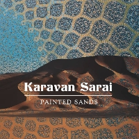 Karavan Sarai - Painted Sands