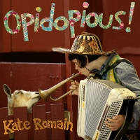 Kate Romain - Opidopious!