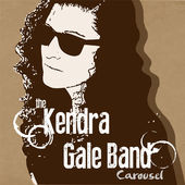 Kendra Gale Band - Carousel