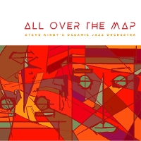 Steve Kirby Oceanic Jazz Orchestra - All Over The Map