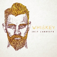 Joey Landreth - Whiskey