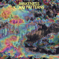 Makeness - Loud Patterns
