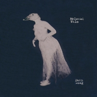 Malachi Vale - Swan Song