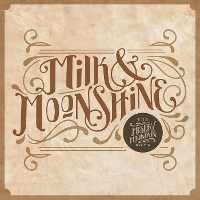 The Misery Mountain Boys - Milk & Moonshine