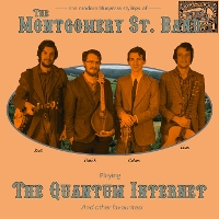 The Montgomery Street Band - The Quantum Internet