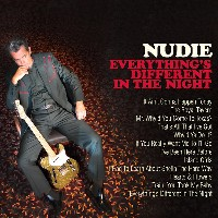 Nudie - Everything's Different In The Night