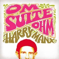 Harry Manx - Om Suite Ohm
