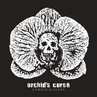 Orchid's Curse - Cynics & Liars