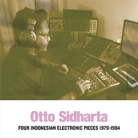 Otto Sidharta - Indonesian Electronic Music 1979-1992