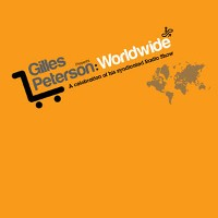 Various - Gilles Peterson Presents: Worldwide