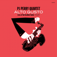 PJ Perry Quartet - Alto Gusto: Live At The Yardbird Suite