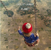 Eric St-Laurent - Planet