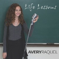 Avery Raquel - Life Lessons