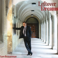 Sam Broverman - Leftover Dreams