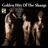 The Shangs - Golden Hits of the Shangs