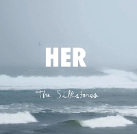 Silkstones The - Her