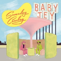 Baby Jey - Someday Cowboy