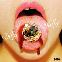 Dilly Dally - Sore