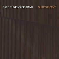 Greg Runions Big Band - Suite Vincent