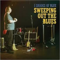 5 Shades Of Blue - Sweeping Out The Blues