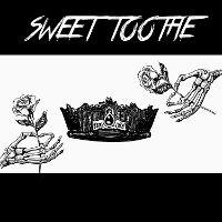 Sweet Toothe - Sweet Toothe EP