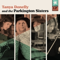 Tanya Donnelly and The Parkington Sisters - Tanya Donelly and The Parkington Sisters
