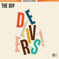 The Dip - The Dip Delivers