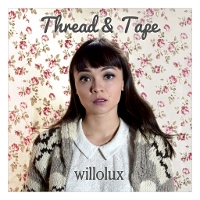Willolux - Thread & Tape