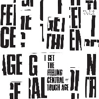 Tough Age - I Get The Feeling Central