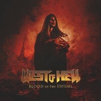 West Of Hell - Blood of the Infidel