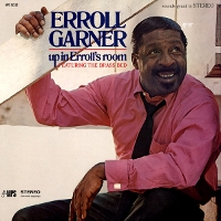 Erroll Garner - Up In Erroll's Room [reissue]