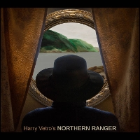 Harry Vetro - Northern Ranger