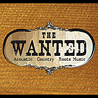 The Wanted - Acoustic Country Roots Music