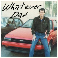 Gender Poutine - Whatever Dad