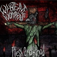Whyte Ave Womprats - Flesh And Blood